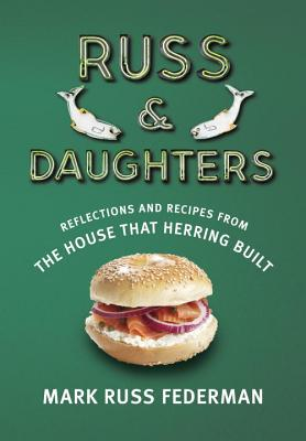 Russ & Daughters By Federman, Mark Russ/ Trillin, Calvin (FRW)