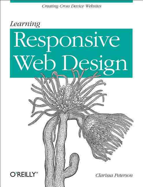 Learning Responsive Web Design By Peterson, Clarissa